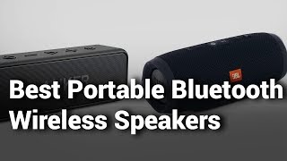 7 Best Portable Wireless Speakers 2019 Review - Do Not Buy Portable Wireless Speaker Before Watching
