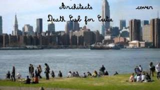 Army Corps of Architects- Death Cab for Cutie (cover)