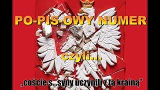 """POPISOWY NUMER czyli """"coście s…..syny uczynili z tą krainą"""""""