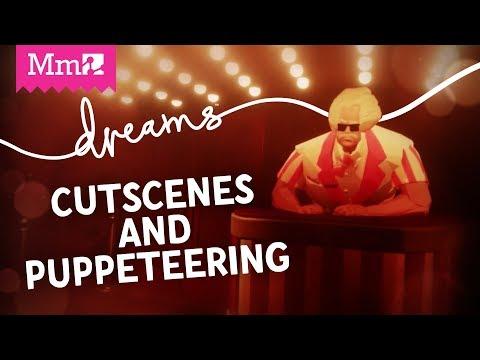 Vidéo sur la création de cinématiques et de marionnettes  de Dreams