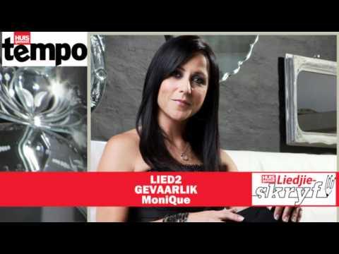 Huisgenoot-Liedjieskryfkompetisie 2012: LIED2 – Gevaarlik deur MoniQue