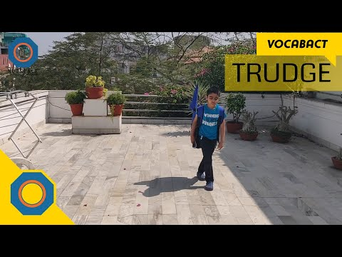 Trudge Meaning | VocabAct | NutSpace
