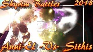 Skyrim Battles - 2018 - Sithis -Vs- Anui-El Legendary Settings