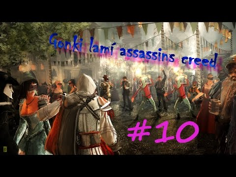 Gonki lamí Assassin's Creed! #10 [HD]