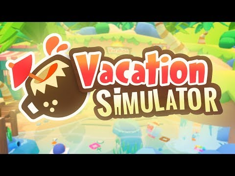 Vacation Simulator - Launch Trailer - Owlchemy Labs thumbnail