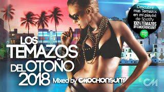 Gambar cover Los Temazos del Otoño 2018 (Sesión Dance Comercial y Latino) Mixed by CMochonsuny