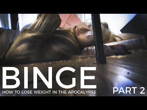 BINGE - How to Lose Weight in the Apocalypse - Part 2: Scream the Pounds Away!