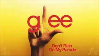 Glee - Don't Rain On My Parade (Audio)