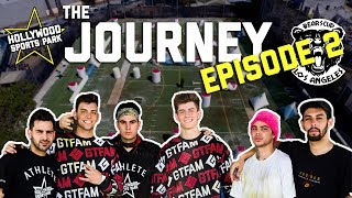 The Journey - EP. 2  featuring Chance Sutton, Anthony Trujillo, Christian Delgrosso & Bear Degidio