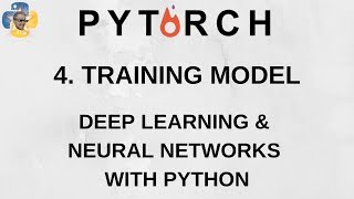 Training Model - Deep Learning and Neural Networks with Python and Pytorch p.4