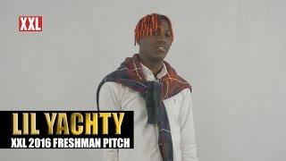 XXL Freshman 2016 Lil Yachty Pitch