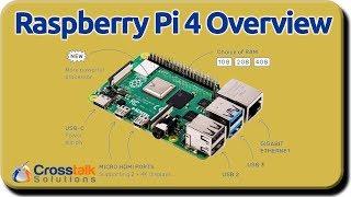 Raspbery Pi 4 Overview
