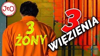 Trzy żony, trzy więzienia