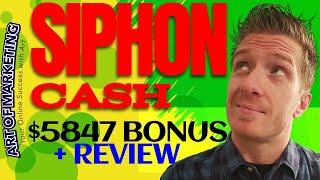 Siphon Cash Review, Demo, $5847 Bonus, SiphonCash Review
