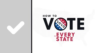 How To Vote In Every State 2020