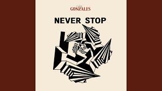 Never Stop (Original)