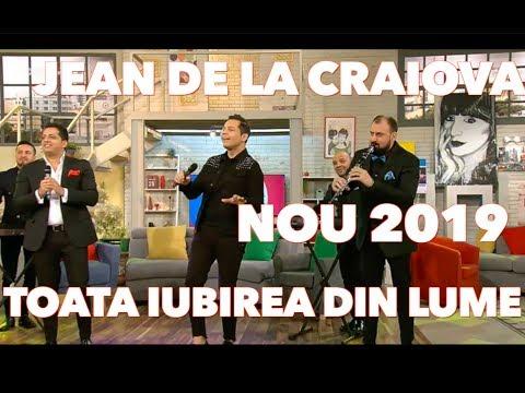 Jean De La Craiova – Toata iubirea din lume Video