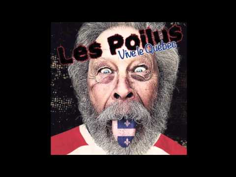 Les Poilus - Vive le Québec!