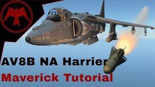 DCS AV-8B NA Harrier AGM-65 Maverick Tutorial