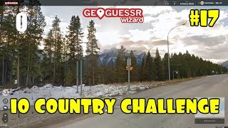 Geoguessr   10 Country Challenge #17   More Mad Guesses