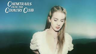 Lana Del Rey - Chemtrails Over The Country Club (Video Version)