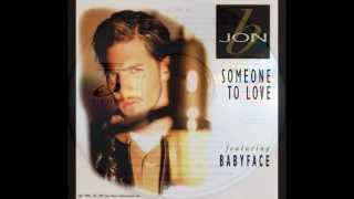 Jon B. featuring Babyface - Someone To Love (HQ)