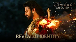 Baahubali OST - Volume 06 - Revealed Identity | MM Keeravaani