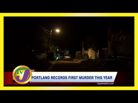 Portland Jamaica Records 1st Murder this Year January 24 2021