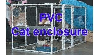 DIY Cat  PVC Cage / Enclosure