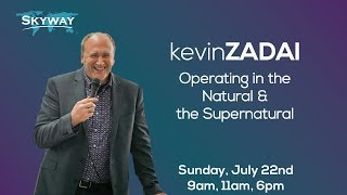 Operating In The Natural And The Supernatural