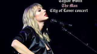 Taylor Swift   The Man [Acoustic] [City Of Lover Concert]
