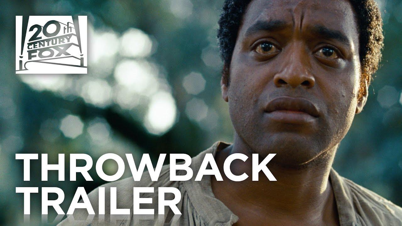 12 Years a Slave | #TBT Trailer
