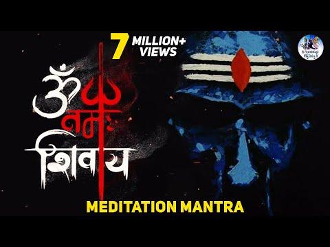 OM NAMAH SHIVAYA   MOST POWERFUL MEDITATION MANTRA   LORD SHIVA MANTRA