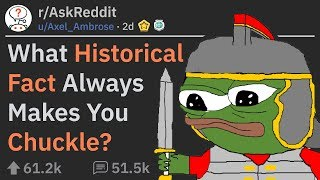 Hilarious Historical Facts That Will Make You Chuckle (r/AskReddit)
