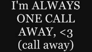 Danny Fernandes - One Call Away - Lyrics