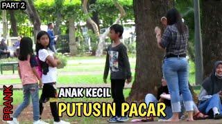 ANAK KECIL..!! PART 2 TELPONAN DIPUTUSIN PACAR DISAMPING ORANG || Prank Indonesia