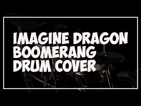 Imagine Dragon - Boomerang / Drum Cover
