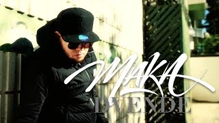 MAKA   DVENDE [VIDEO OFICIAL]
