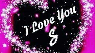 S Love Status | S Name Status | S Letters Status