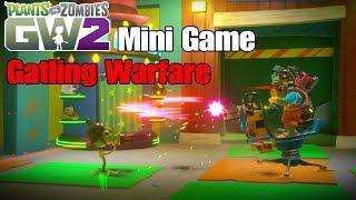 Mini Game - Gatling Warfare | Plants vs Zombies Garden Warfare 2