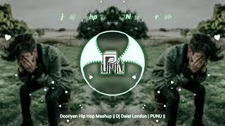 Dooriyan Hip Hop Mashup    Dj Dalal London   PUNU    [ Lyrics ]