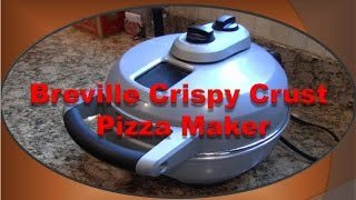 How To Make Pizza (Breville Pizza Maker Demonstration)