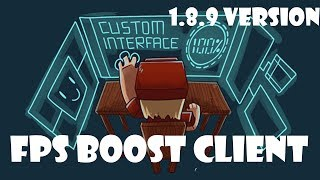 1.8.9 FPS BOOST CLIENT (good for bad PCs)