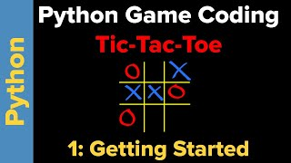 Simple Tic-Tac-Toe Game in Python (Part 1)