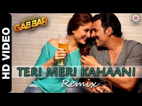 Teri Meri Kahaani Remix  Akshay Kumar