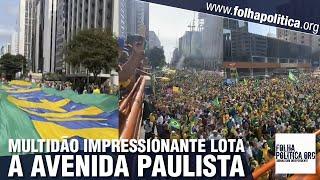 Cidadãos lotam a avenida Paulista em apoio a Bolsonaro