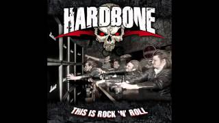 Hardbone   This Is Rock N' Roll Full Album 1