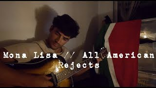 Mona Lisa // All American Rejects Acoustic Cover