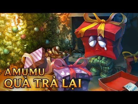 Amumu Quà Trả Lại - Regifted Amumu
