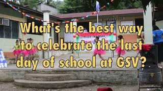 Last Day of School at GSV!